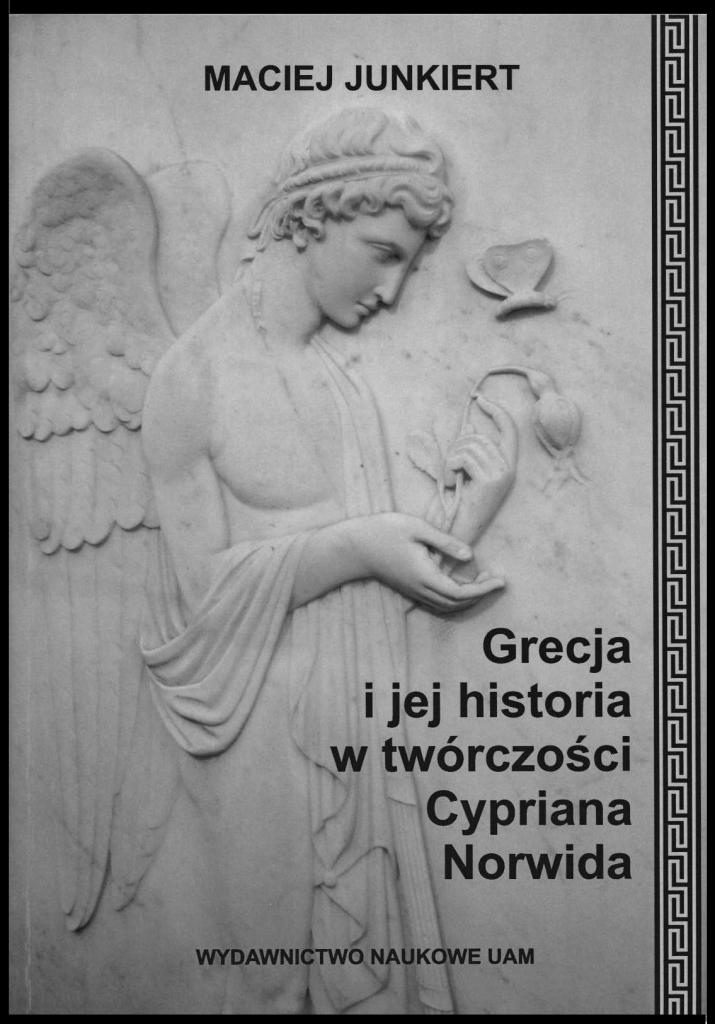 Book Cover: Grecja i jej historia w twórczości Cypriana Norwida