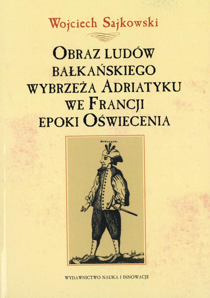 Book Cover: Obraz ludów bałkańskiego wybrzeża Adriatyku we Francji epoki Oświecenia