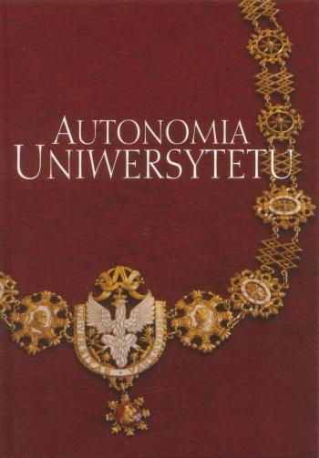 Book Cover: Autonomia uniwersytetu. Jej przyjaciele i wrogowie