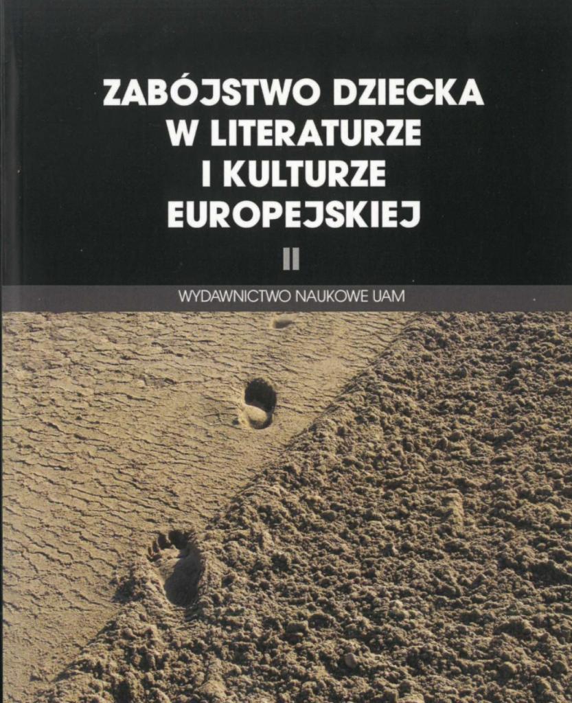 Book Cover: Zabójstwo dziecka w literaturze i kulturze europejskiej II