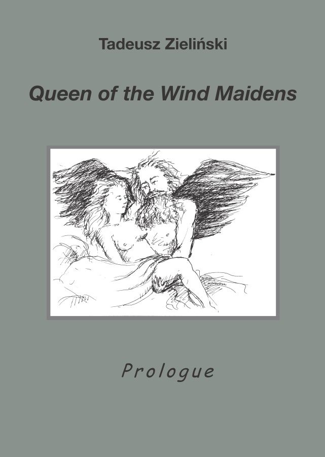 Book Cover: Tadeusz Zieliński. Queen of the Wind Maidens. Prologue
