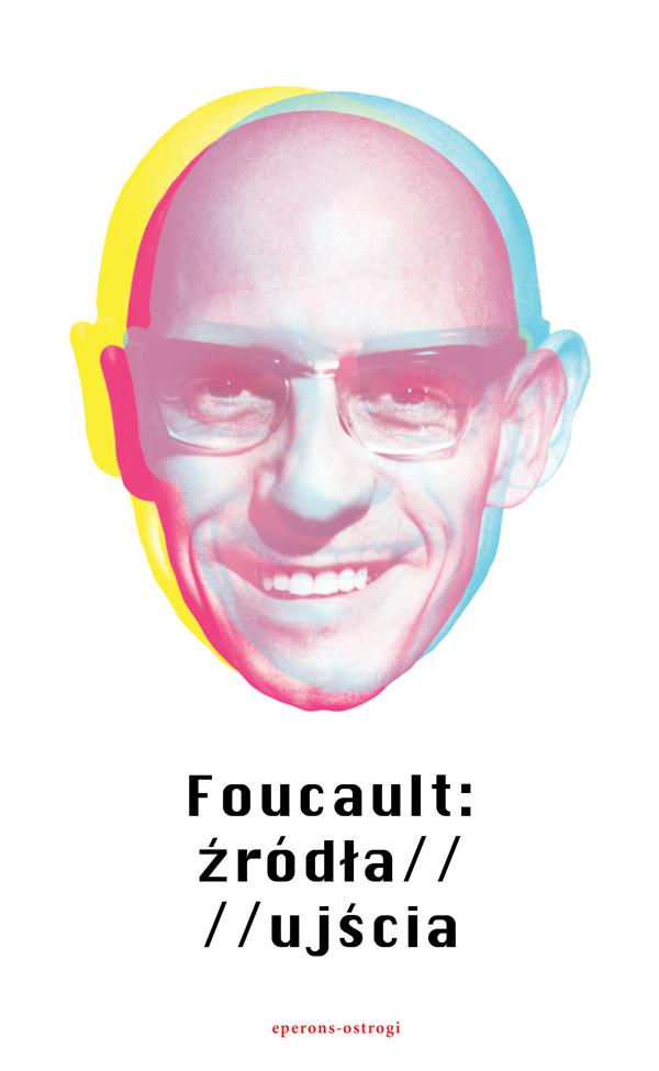 Book Cover: Foucault: źródła/ujścia