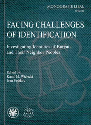 Book Cover: Facing Challenges of Identification: Investigating Identities of Buryats and Their Neighbor Peoples
